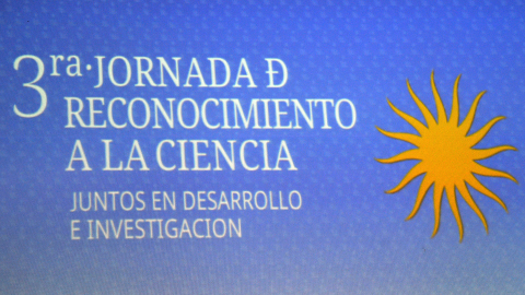 Tercera Jornada de Reconocimiento a la Ciencia